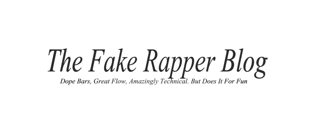 rap, rapping, rapper, blog, fake, lyrics, rhymes, rhythm, bars, dope, hip hop, music, lyricist