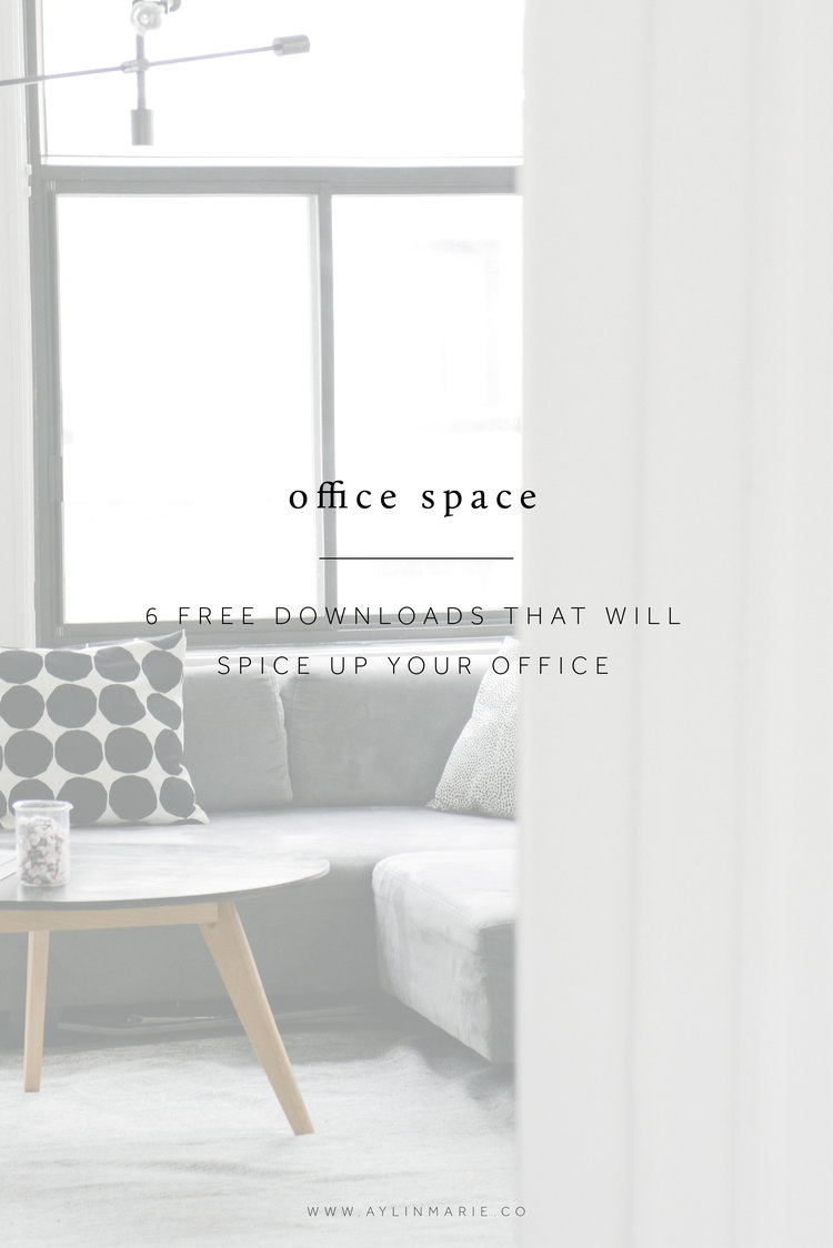 6 Free Downloads That Will Spice Up Your Office | Aylin Marie