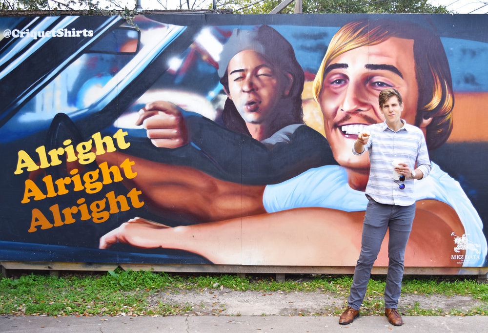 Dazed & Confused Alright Alright Alright wall | Corner of S 1st & Monroe {This was Zach's favorite, he immediatley wanted his photo taken with the legendary Matthew McConaughey}