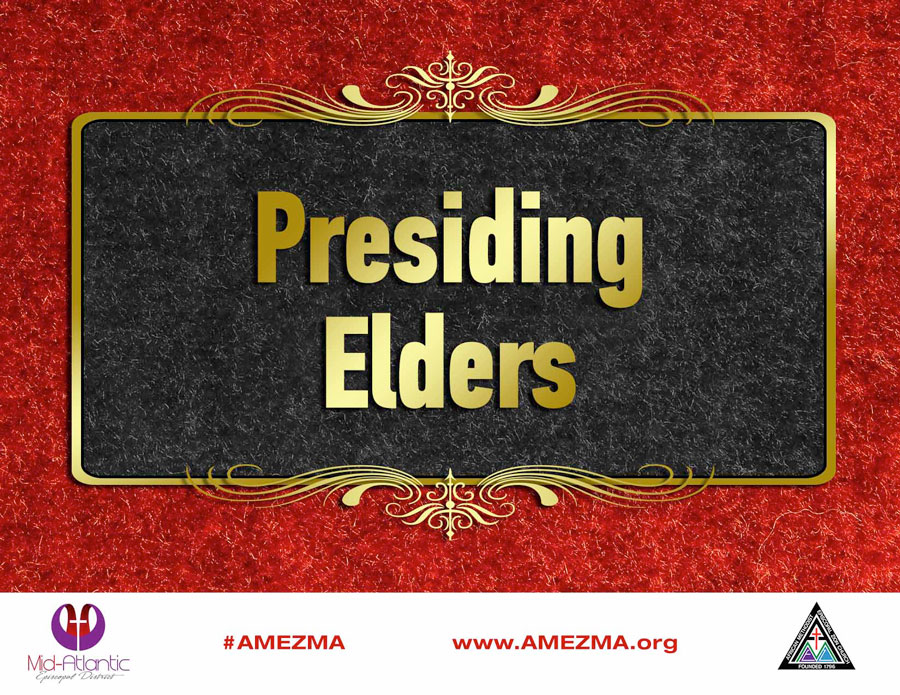 Laminated-sign-85x11-presiding-elders.jpg