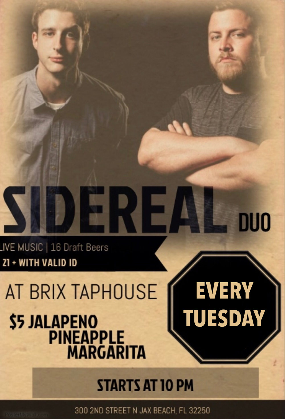 Tuesdays! - Live music at 10pm with Sidereal duo.$5 Palomas and Margarita. $3 Maestro Dobel tequila. Happy Hour midnight til close.