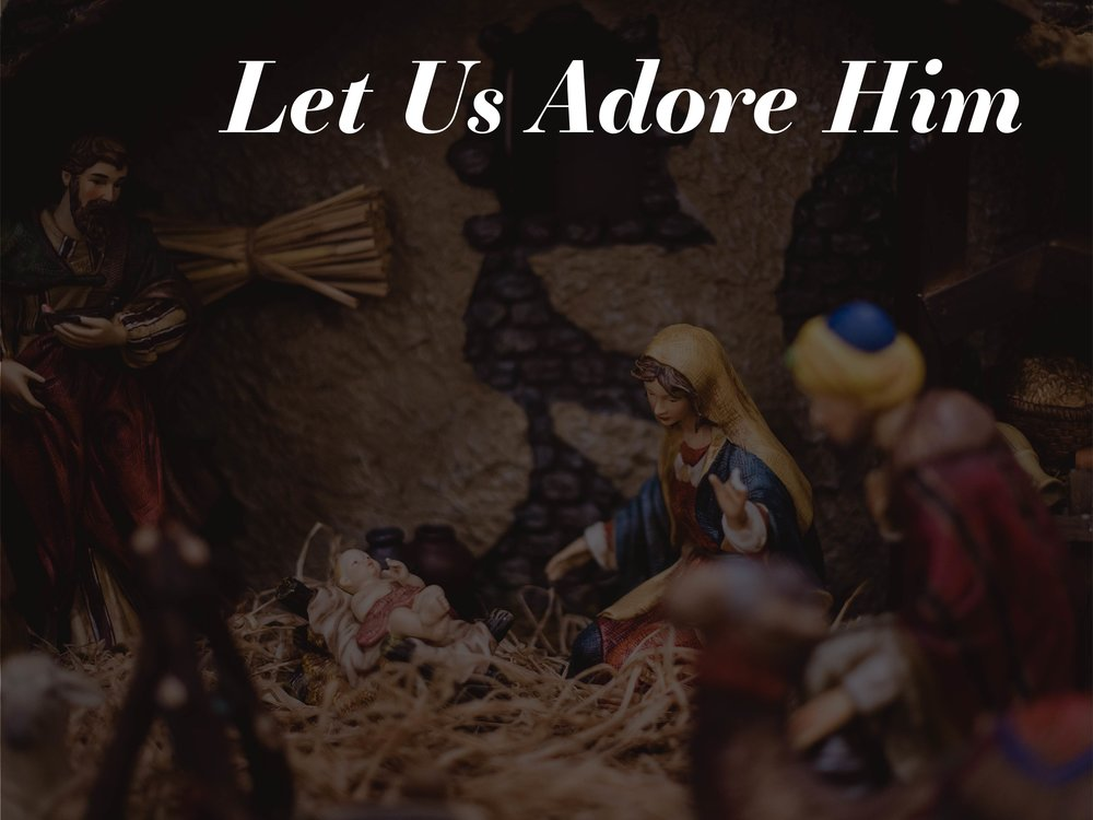 Let Us Adore Him-01.jpg
