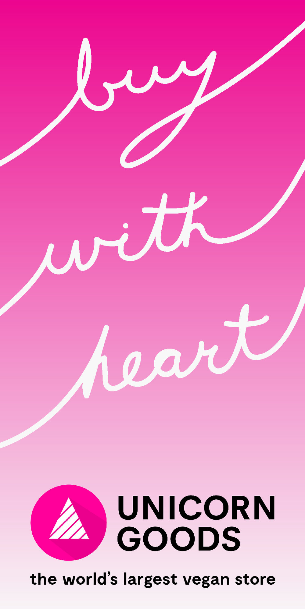 Unicorn Goods Remarketing Ads - Buy With Heart_300 x 600 Half-Page Ad copy 6.jpg