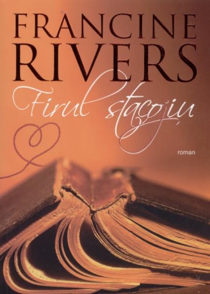 Francine Rivers - Firul Stacojiu