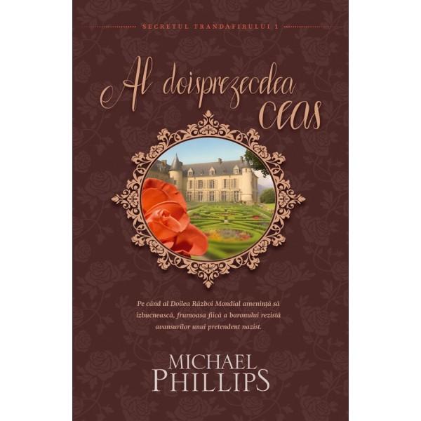 Michael Phillips - Al Doisprezecelea  Ceas