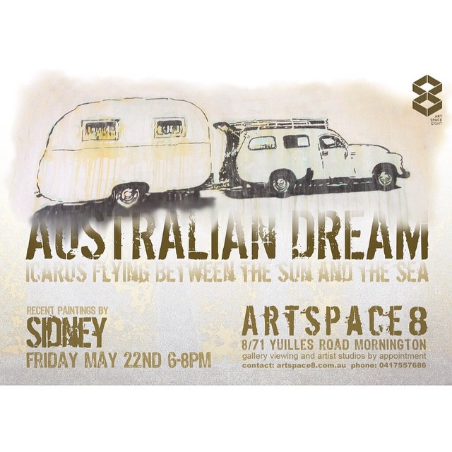 || Australian Dream || exhibition is on this Friday night from 6-8. All artworks are by Sidney. We can't wait to see you there