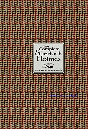 The Complete Sherlock Holmesby Sir Arthur Conan Doyle