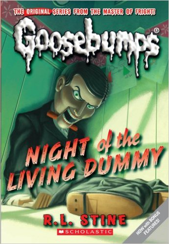 Goosebumps: Night of the Living Dummy by R.L. Stine