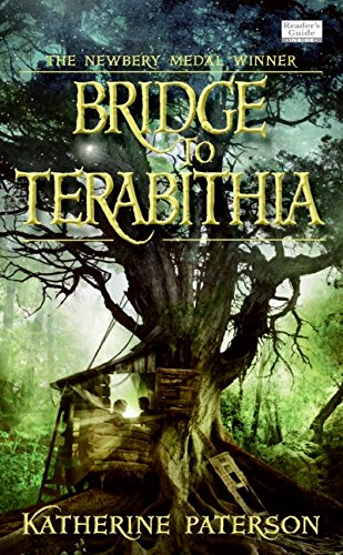 "Bridge to Terebithia  by Katherine Paterson  "" You will cry all the tears."""