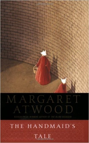 The Handmaid's Tale  by Margaret Atwood   Read this one in my teens. Awesome and unforgettable.