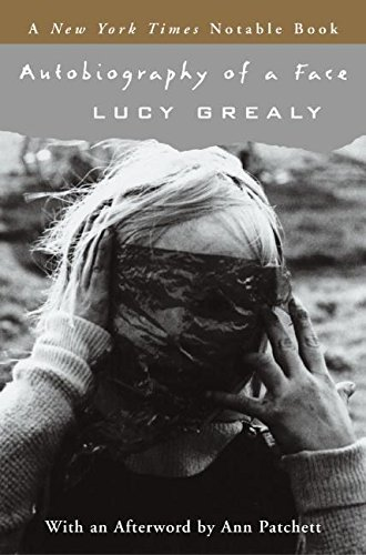 Autobiography of a Face by Lucy Grealy