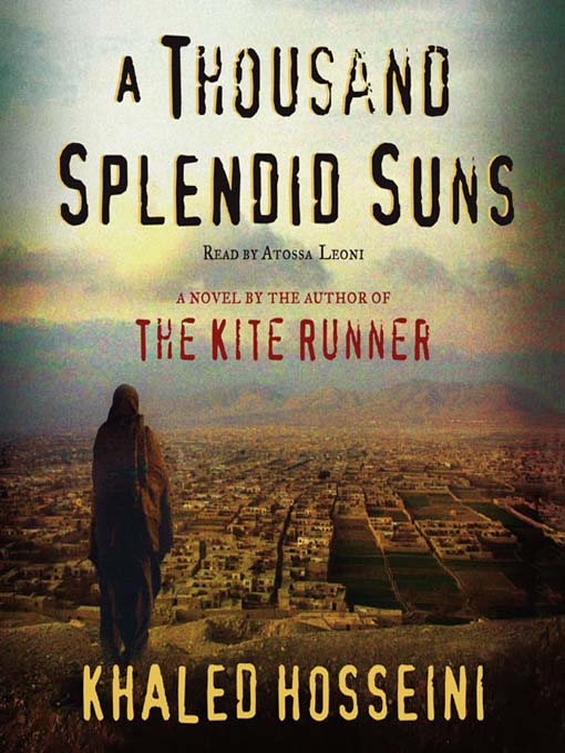 A Thousand Splendid Suns  by Khaled Hosseini
