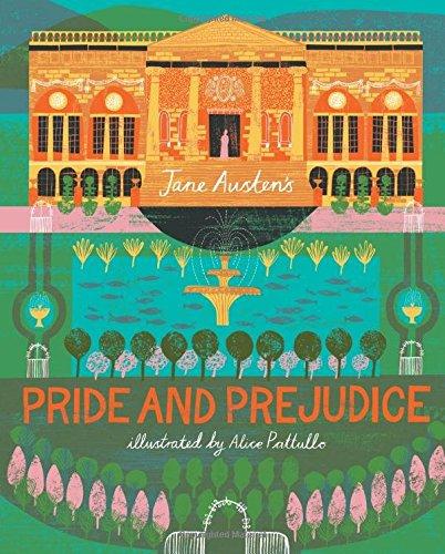 Pride and Prejudiceby Jane Austen