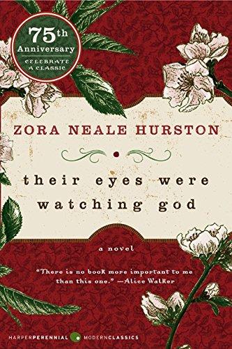 Their Eyes Were Watching Godby Zora Neale Hurston