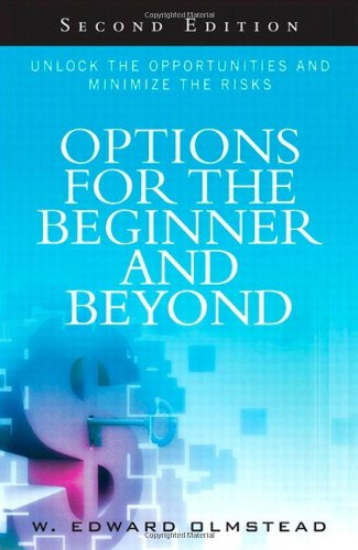 Options for the Beginner and Beyond  by W. Edward Olmstead