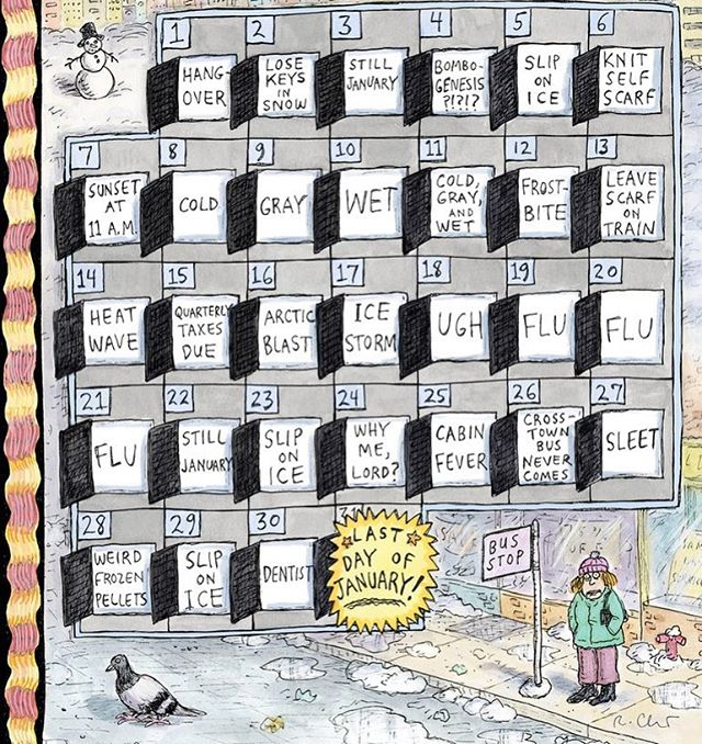 Roz Chast's January calendar perfectly illustrates why January can't be over soon enough for me. 🌬🗓 #january #rozchast #newyorkercartoons