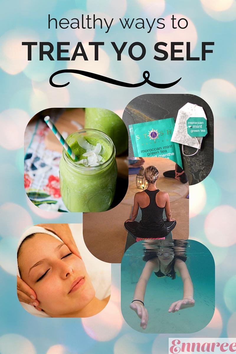 healthy_ways_to_treat_yo_self