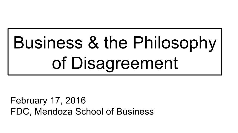 Business & the Philosophy of Disagreement (4).png