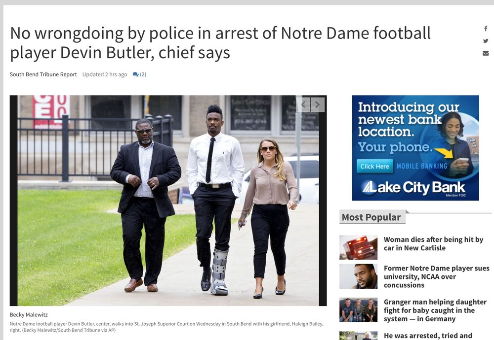 Click here to read the full story from the South Bend Tribune:  http://www.southbendtribune.com/news/publicsafety/no-wrongdoing-by-police-in-arrest-of-notre-dame-football/article_110ad040-9259-11e6-9cb0-d7f6818f0dc8.html