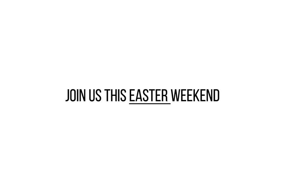 Join us this easter weekend website.jpg