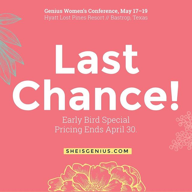 If you've been on the fence about coming to the Genius Conference in May, today is the last day to get in on fantastically priced hotel rooms and tickets. Most meals are included and bringing your fave ladies makes it even better. The resort in Bastrop is gorgeous and the lineup of ladies is even better! I hope you'll join me in a few weeks for this super neat event. #sheisgenius #geniusconference #fullnessoftruth #earlybirdpricing