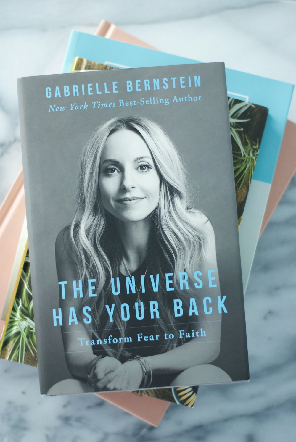 The Universe Has Your Back by Gabrielle Bernstein,  Beauty by Brittany