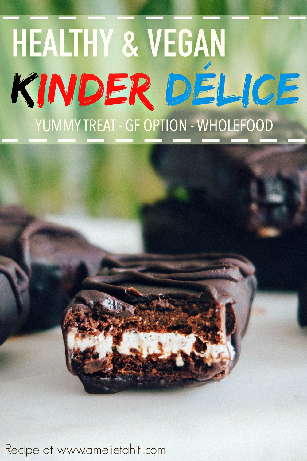 Vegan Kinder Délice - Healthy & Wholefoods (Recipe at www.amelietahiti.com)