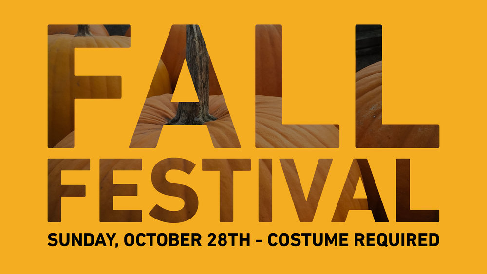 Sunday, October 28th, Join us after the 2nd service for fun and games as we celebrate Fall! Being that Halloween will be two days away, we do require that costumes be worn at the event and preferably in service…