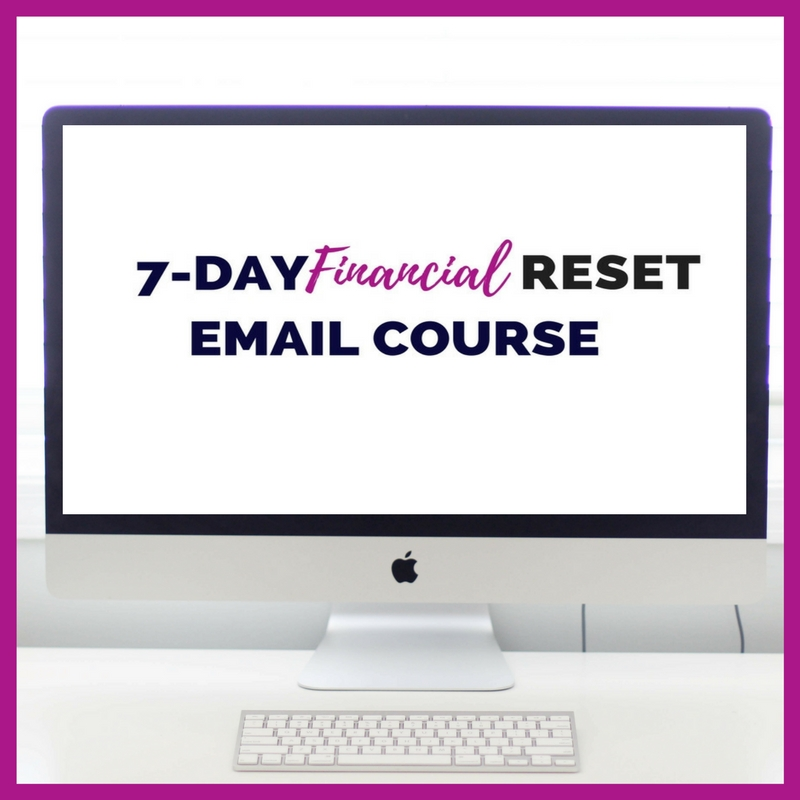 7 Day Financial Reset Email Course