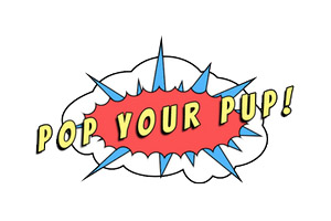 Pop your Pup