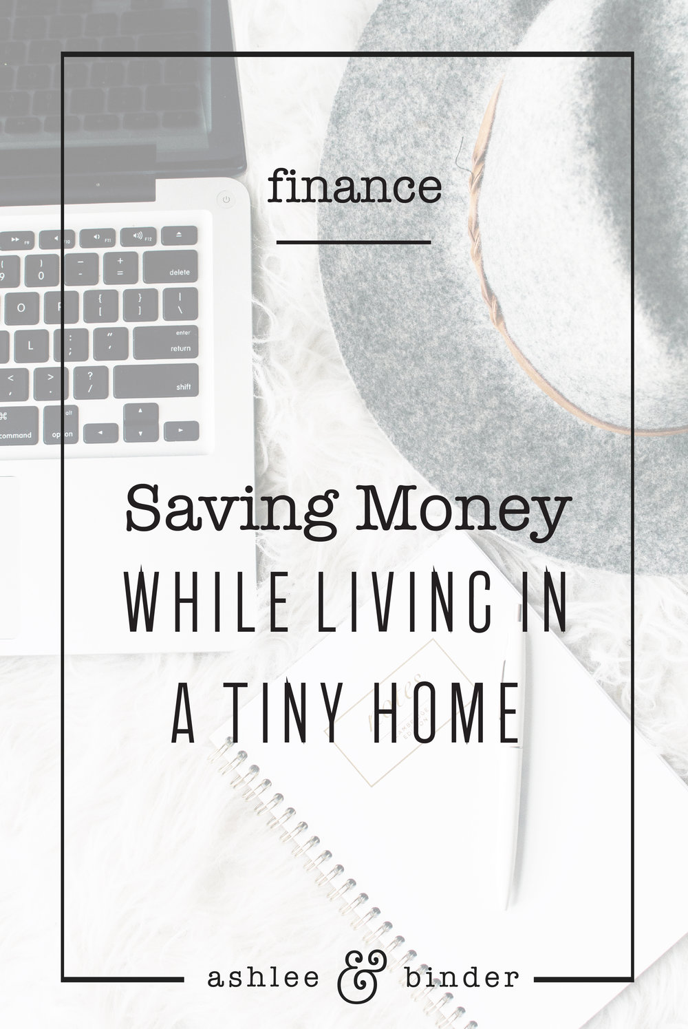 Saving Money While Living in A Tiny Home