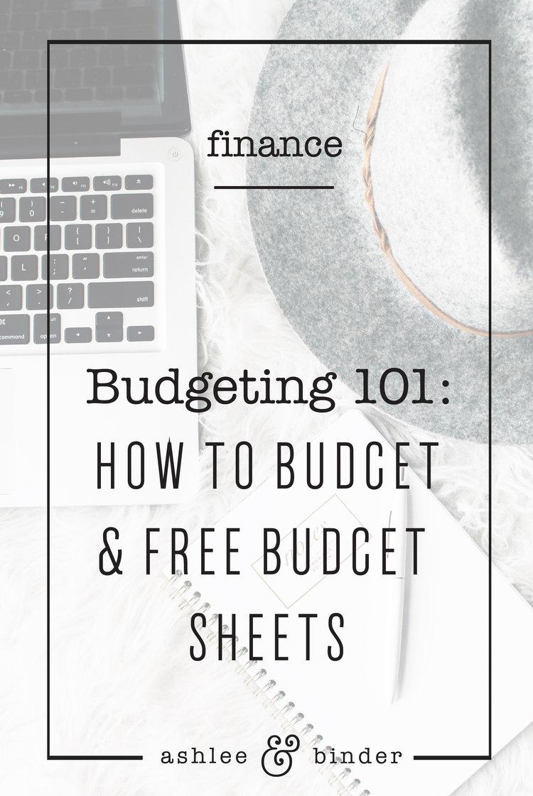 budgeting 101 plus free budget sheets ashlee binder