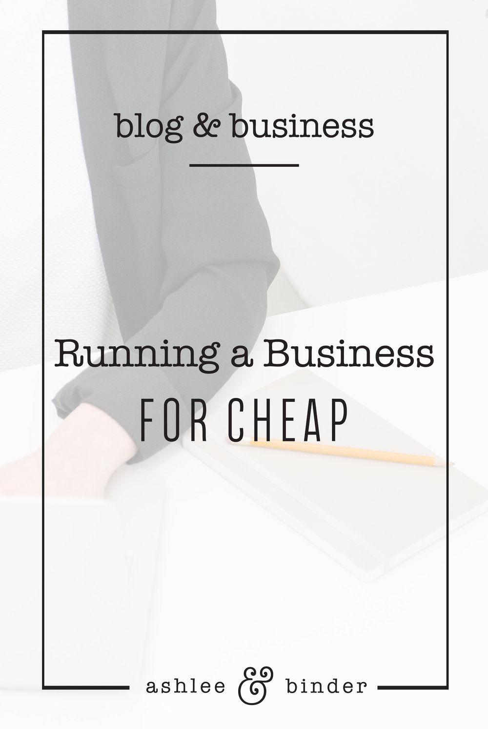 Running a Business for Cheap