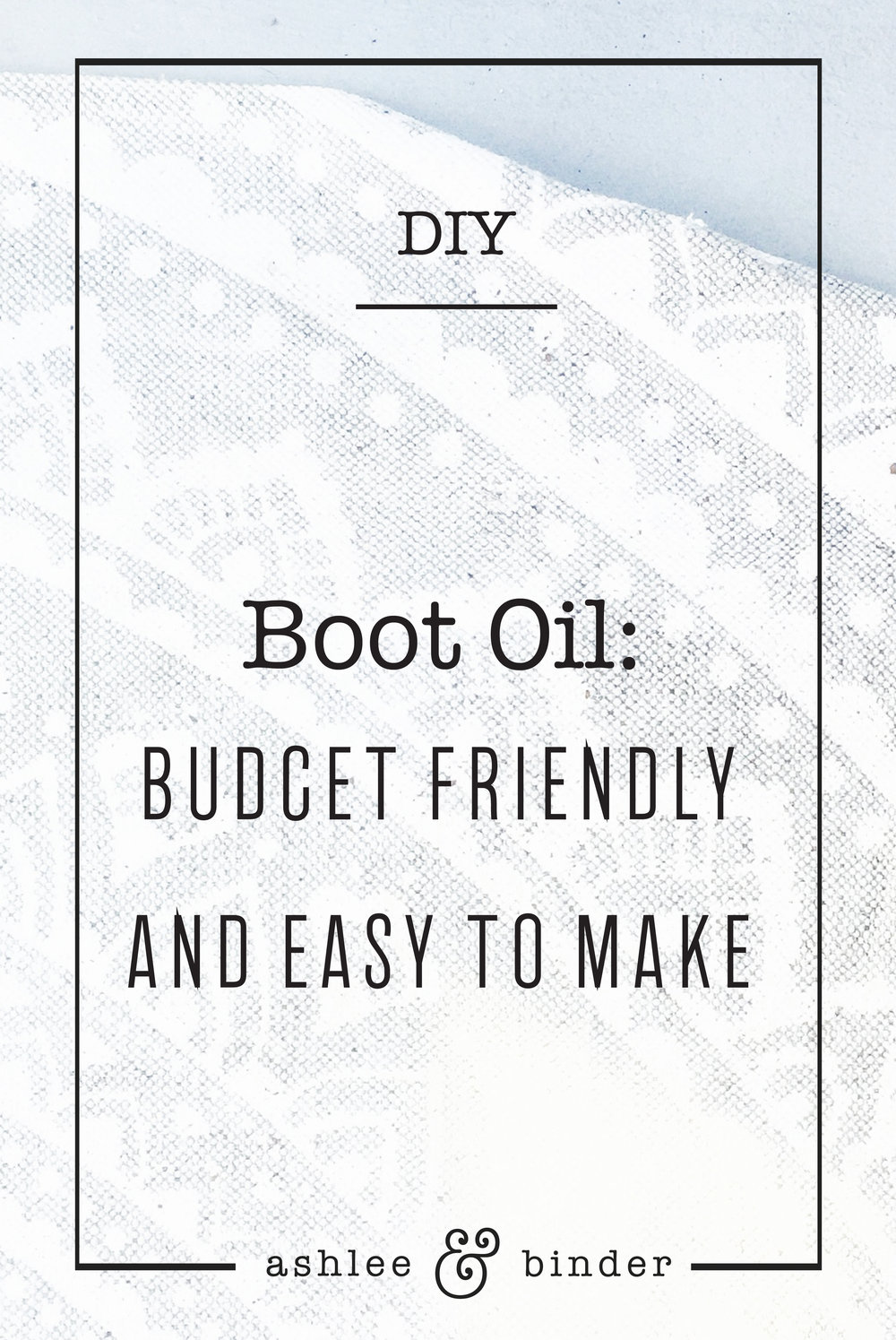 DIY Boot Oil