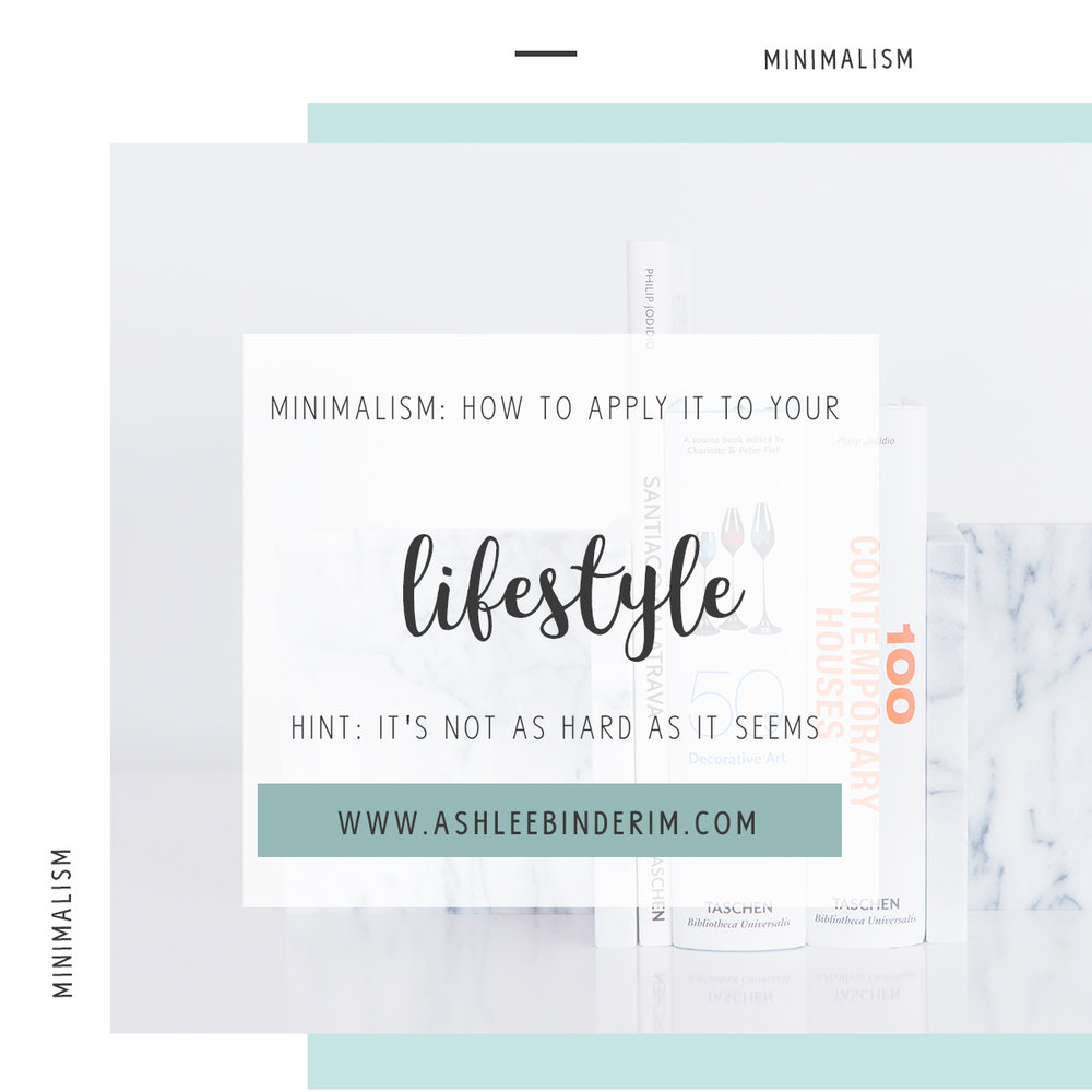 Minimalism: How to apply it to your lifestyle