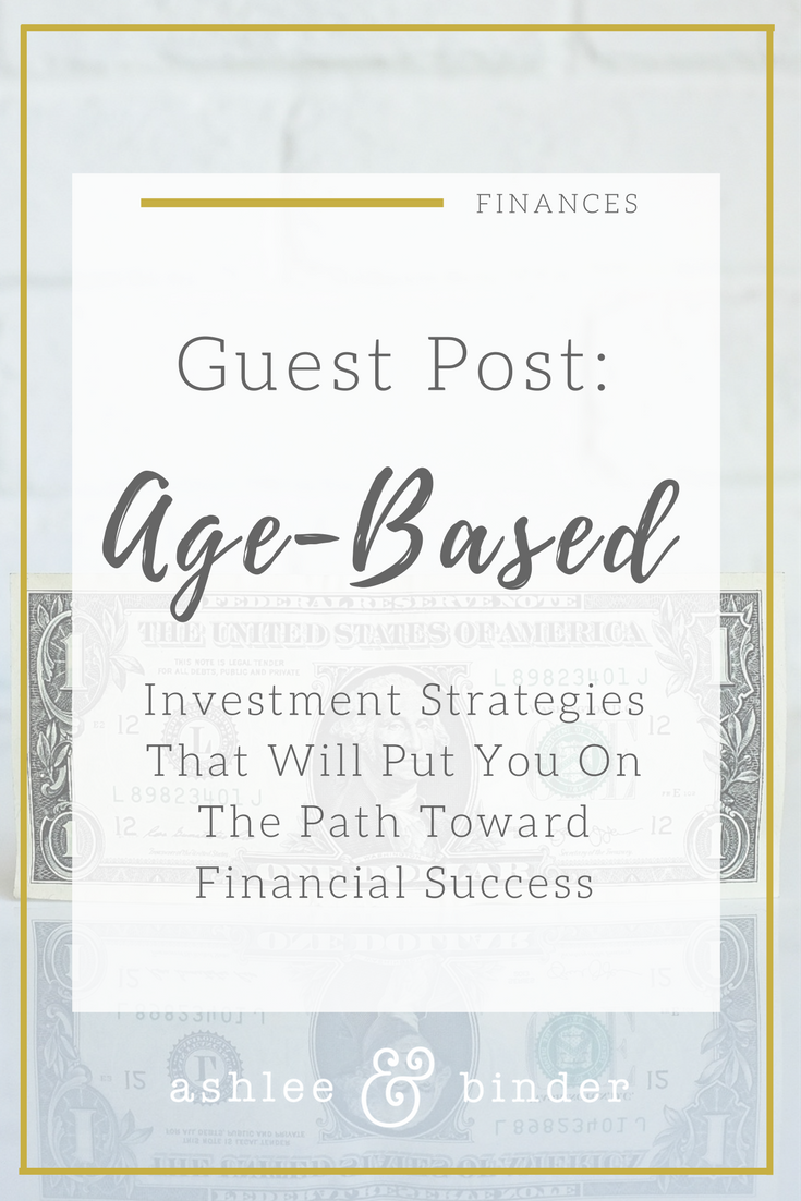 Age Based Investment Strategies