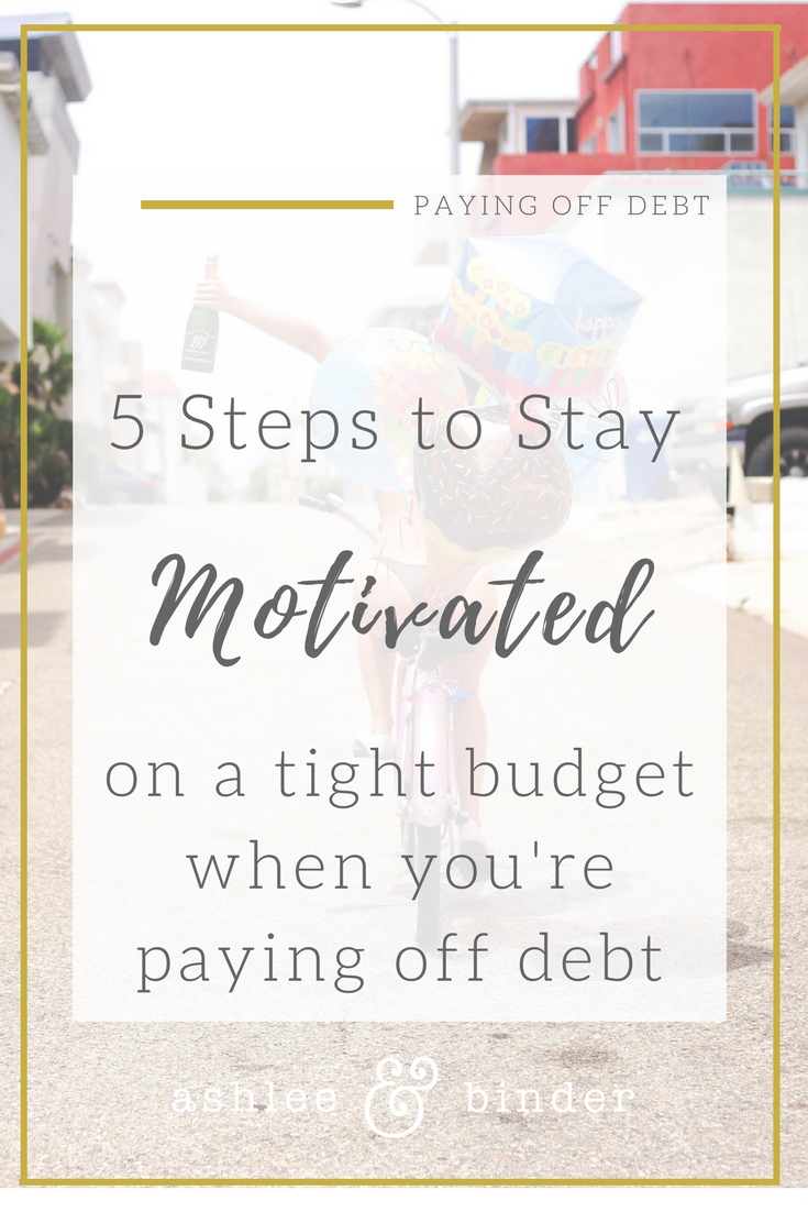Staying motivated on a tight budget