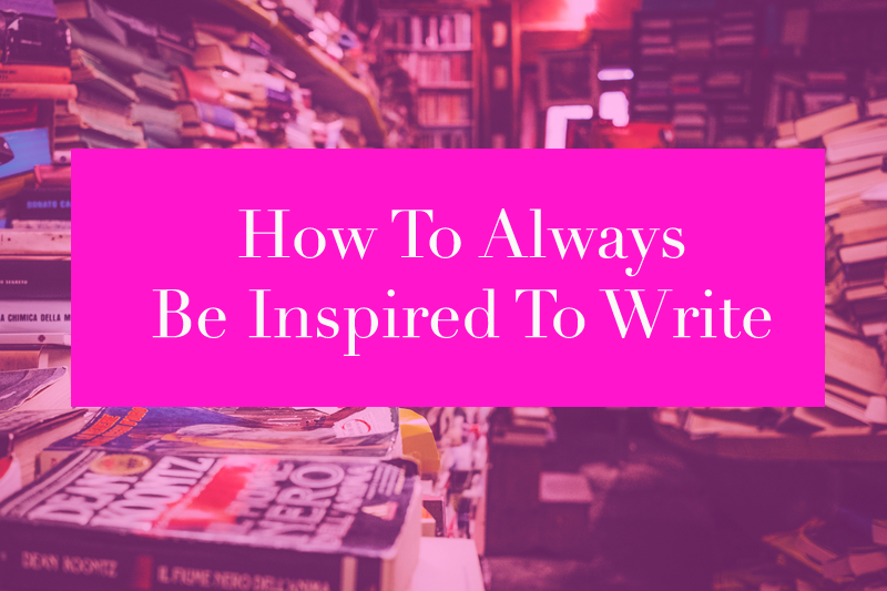 1. how to always be inspired to write.png