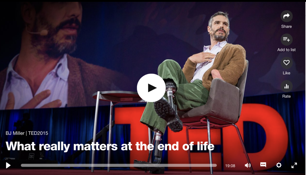 Watch Dr. BJ Miller'sTED Talk  -