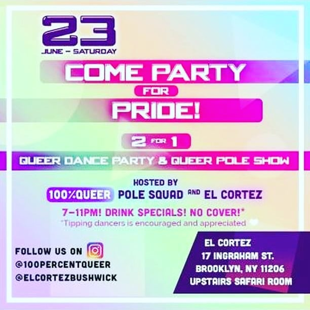 Tonight! Come celebrate and watch us dance at @100percentqueer 💗 • • • • • 🏳️🌈💖COME PARTY for #PRIDE! 2 for 1: #Queer Dance Party & #Queer Pole Show!! 💖🏳️🌈 Sat. June 23 (7pm-11pm)🏳️🌈💰No cover! Tipping appreciated!💰🏳️🌈 Hosted by @100percentqueer and @elcortezbushwick 🏳️🌈 🍹17 Ingraham St, upstairs safari room, Bushwick Brooklyn🍹 🏳️🌈 💖💛💚💙💜 Your fly pole dancers for the evening: @nitachicklikeme @murmaiiderr @carmineblackdance @frankie_mxsgendered  @saligia @alexthepoletwink @akilegnadance 💖💛💚💙💜 📸photographer for the event @thewanderingbaba and many #100percentqueer thanks to @emmaleemakes for this flyer!!🍾💰🦄🍾💰🦄🍾💰🦄🍾💰🍾 #queer #pride #queerpole #transdiversepole #transvisibility #nonbinary #heelsquad #exoticpole #exoticpoledance #repealsestafosta #sexworkiswork #decriminalizesexwork #polesquad #weaccepttips