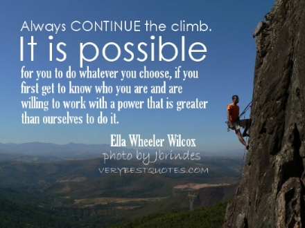 motivational-quotes-always-continue-the-climb-it-is-possible-for-you-to-do-whatever-you-choose-if-you-first-get-to-know-who-you-are-and1.jpg