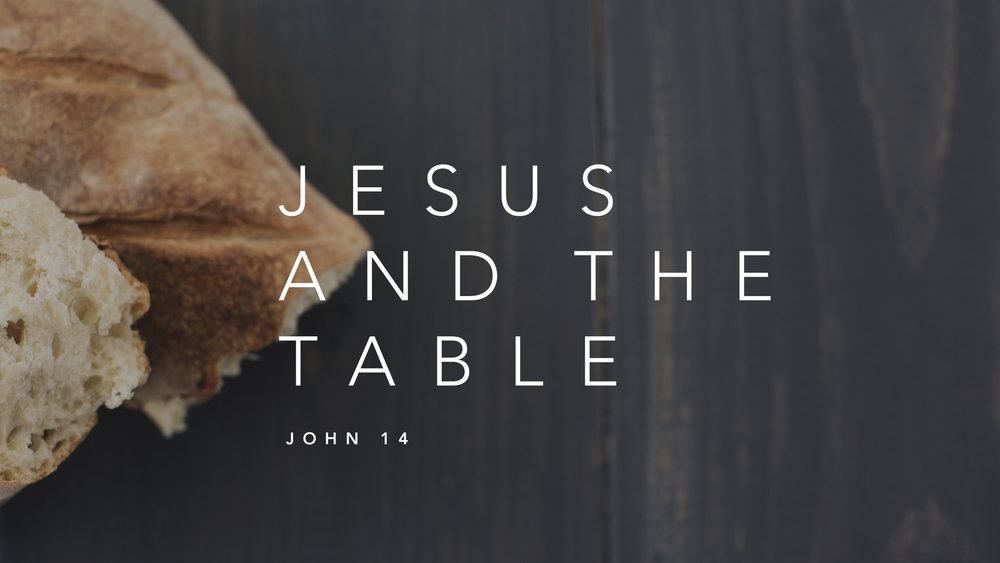 Jesus and the Table.001.jpeg