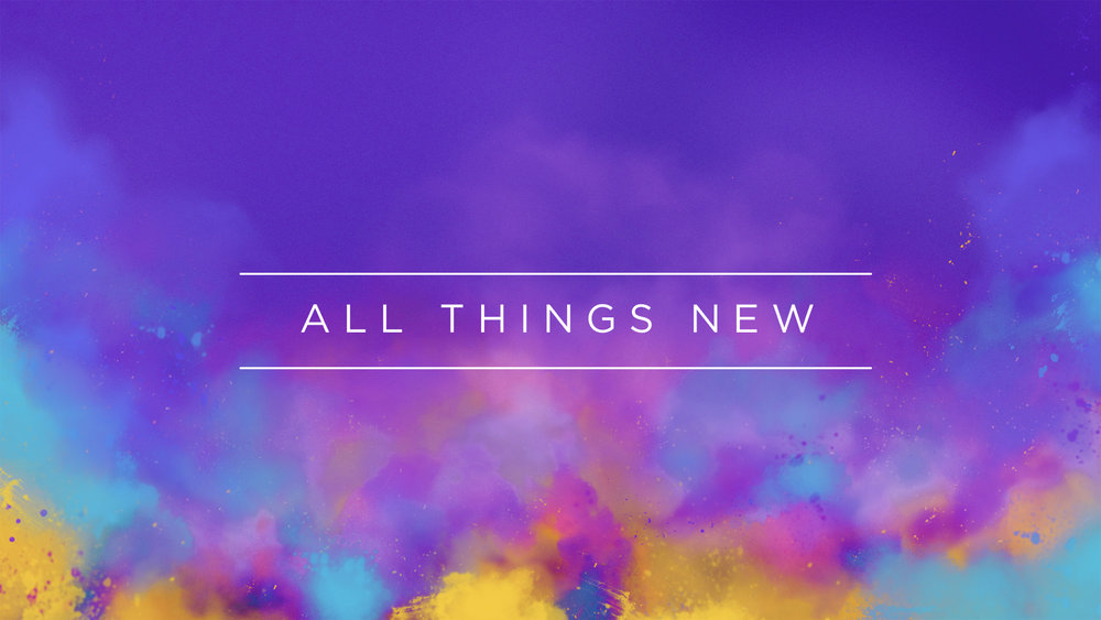message - all things new.001.jpeg
