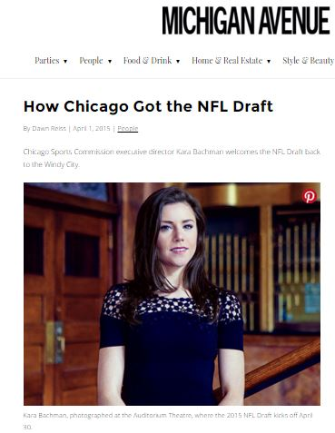 It may be baseball season, but Chicago sports fans have football on the brain this month, as the 2015 NFL Draft comes to the Windy City for the first time since 1963. As the executive director of the Chicago Sports Commission (a department of Choose Chicago), Kara Bachman was instrumental in sealing the deal.