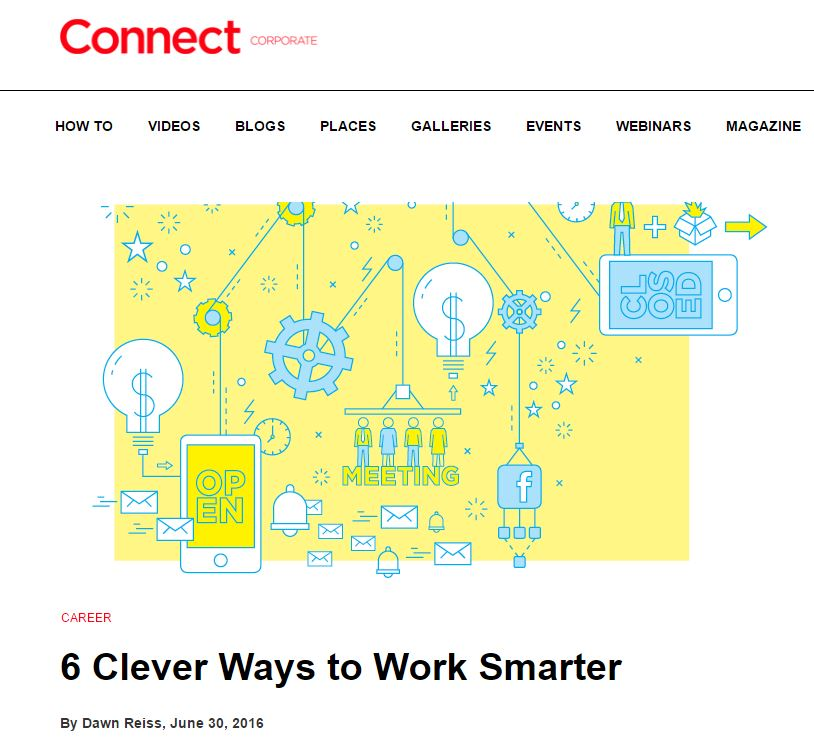 CONNECT_ 6 Clever Ways to Work Smarter.JPG