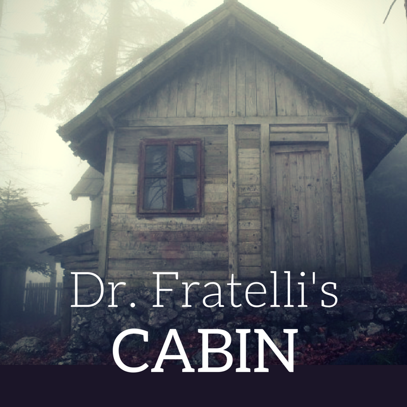 Copy of Dr. Fratelli's Cabin