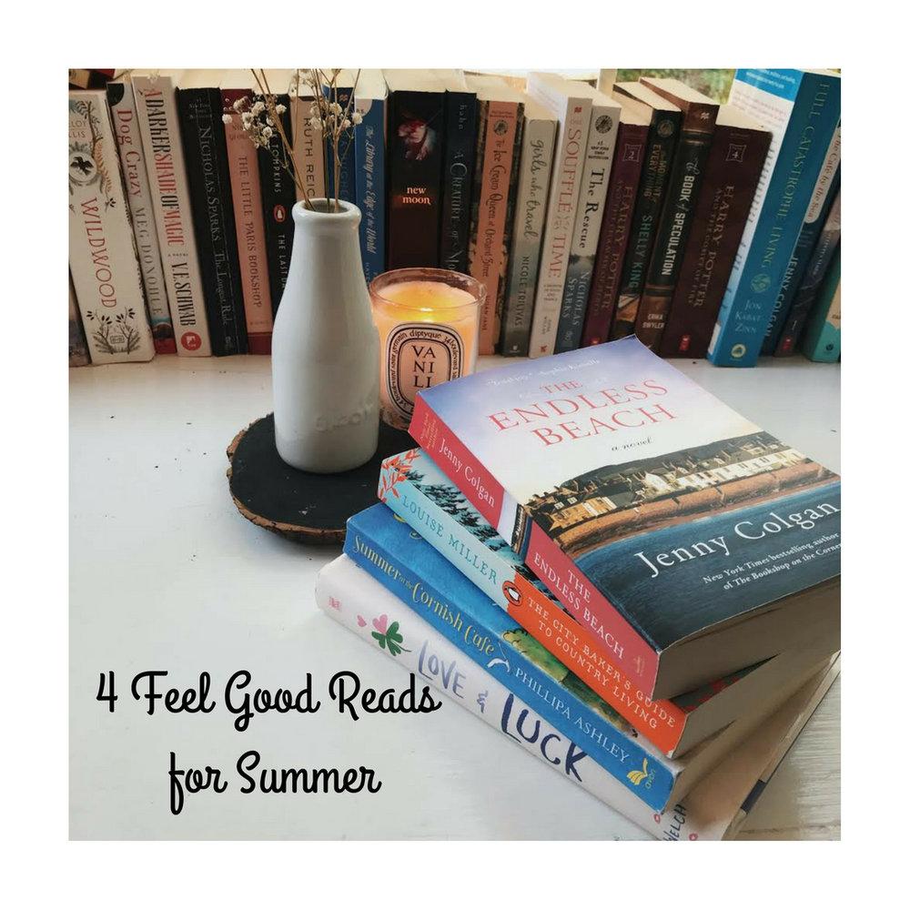 4 Feel Good Reads for Summer.jpg
