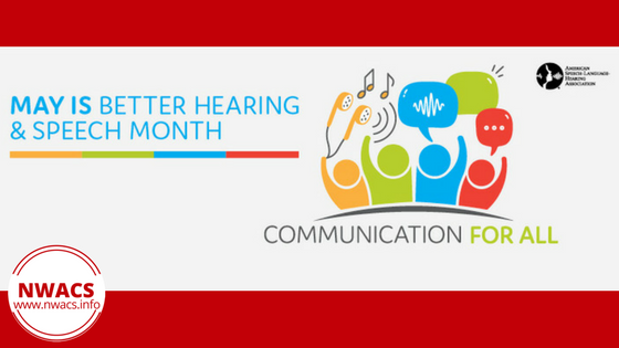 Communication For All ~ Better Hearing & Speech Month 2018