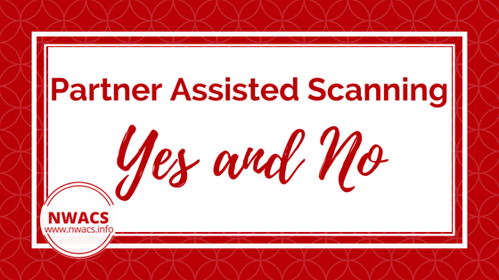Partner Assisted Scanning: 'Yes' and 'No'