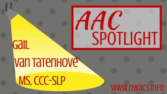 AAC Spotlight: Gail Van Tatenhove, MS, CCC-SLP